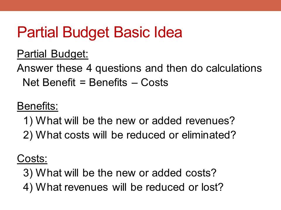 Partial Budget Basic Idea