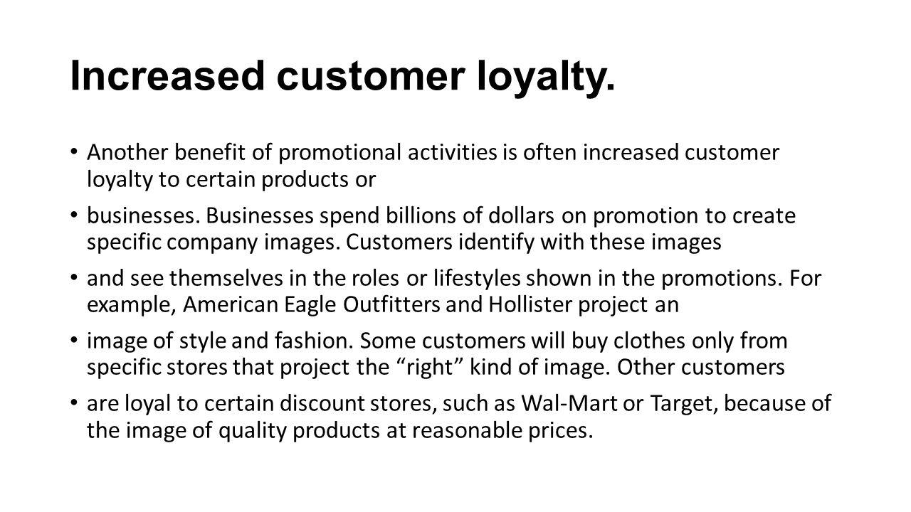 Increased customer loyalty.