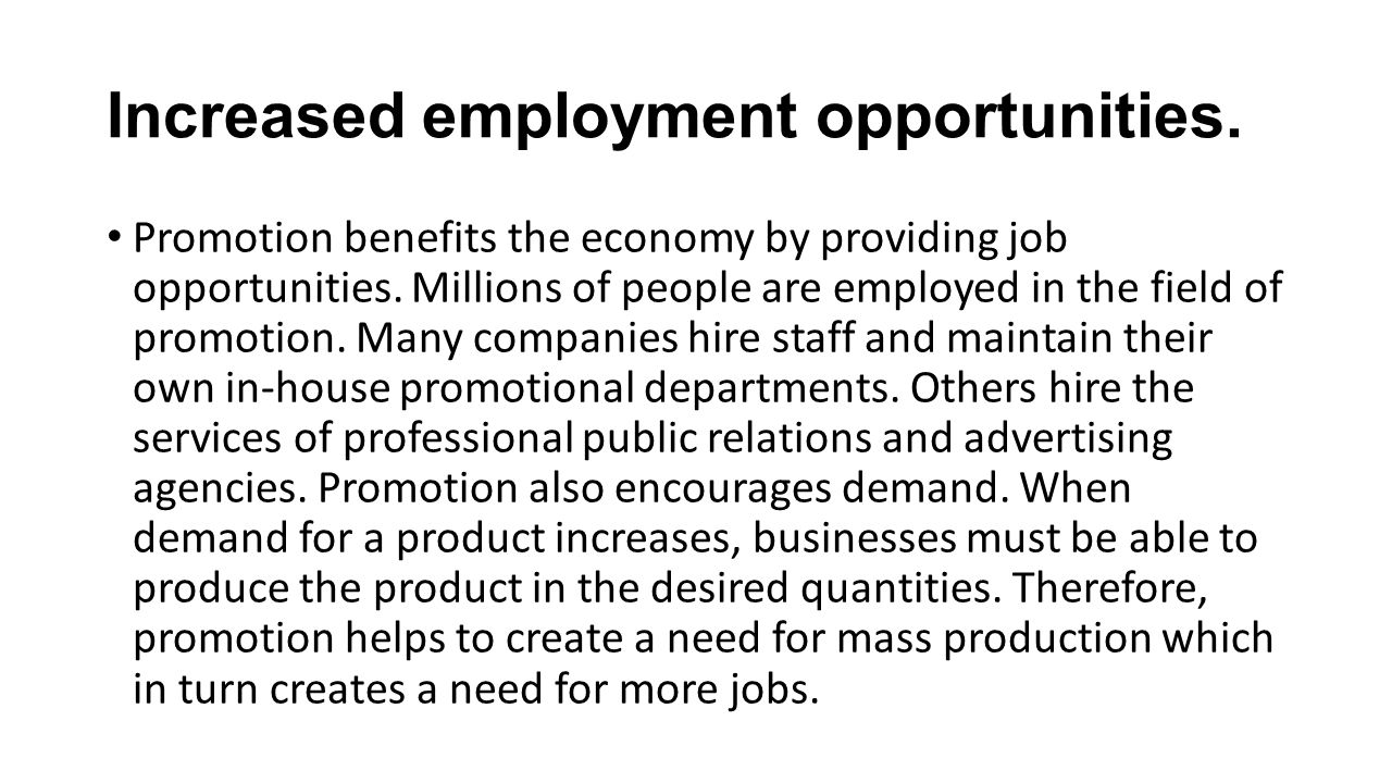 Increased employment opportunities.