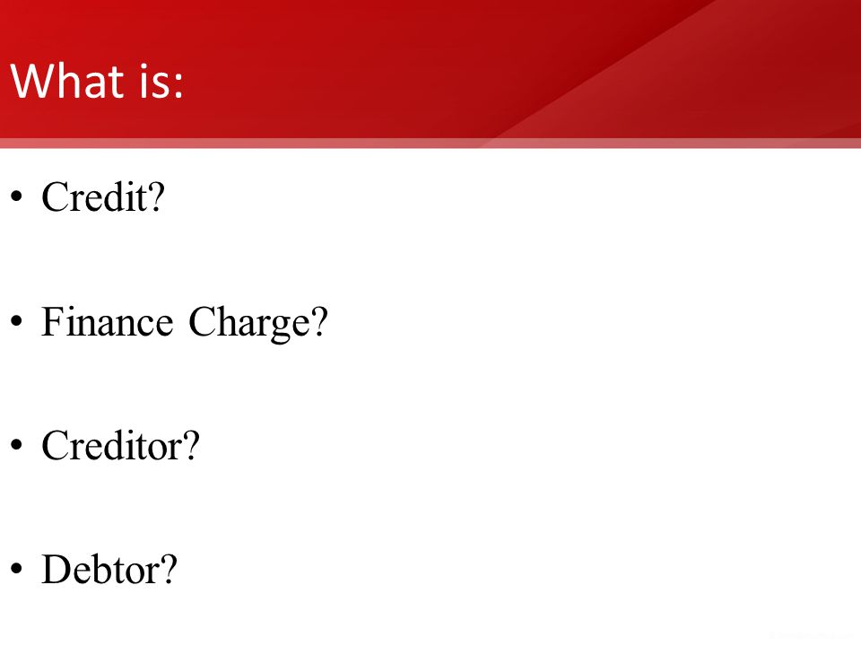What is: Credit Finance Charge Creditor Debtor