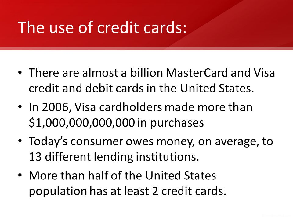 The use of credit cards:
