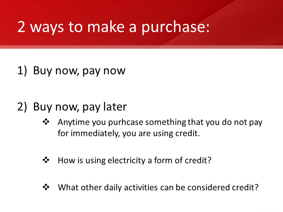 2 ways to make a purchase: