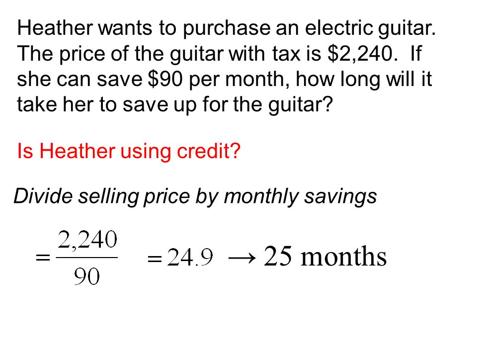 Heather wants to purchase an electric guitar