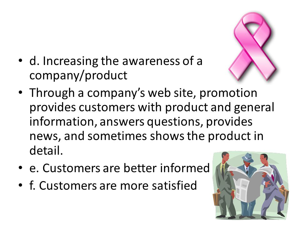d. Increasing the awareness of a company/product
