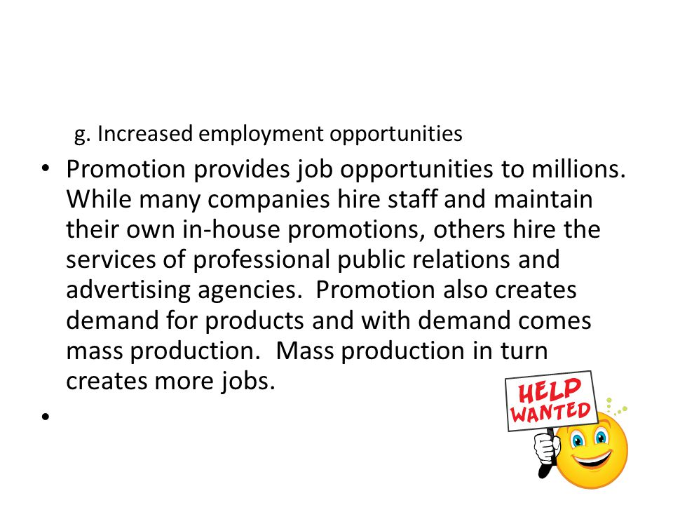 g. Increased employment opportunities