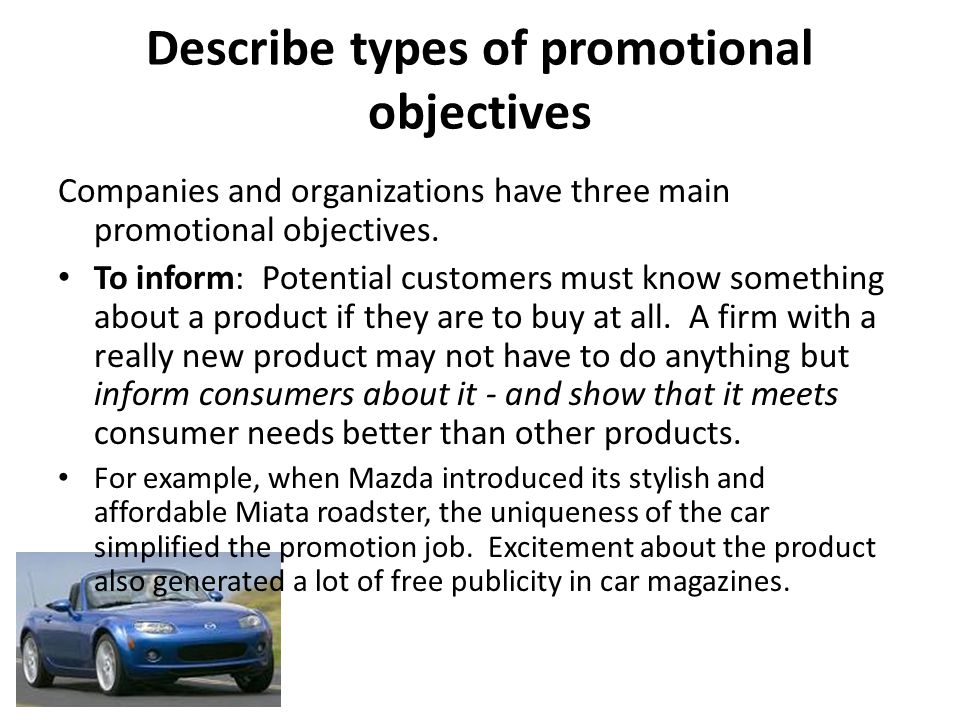 Describe types of promotional objectives