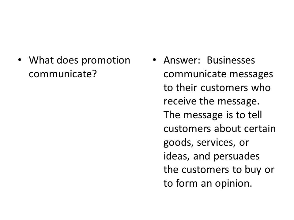 What does promotion communicate