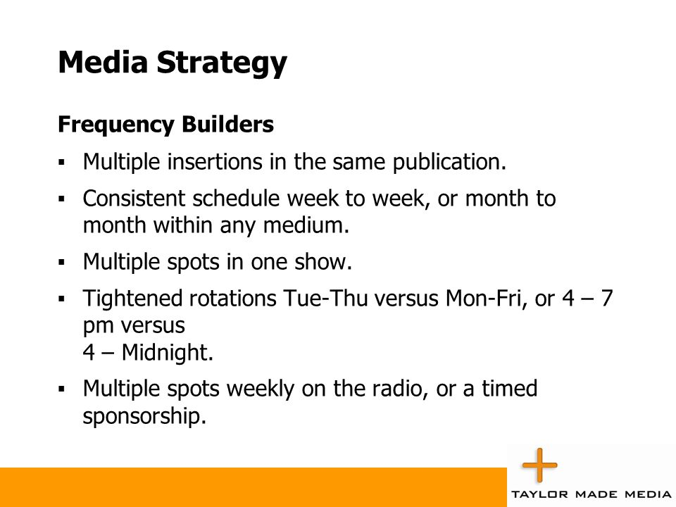 Media Strategy Frequency Builders