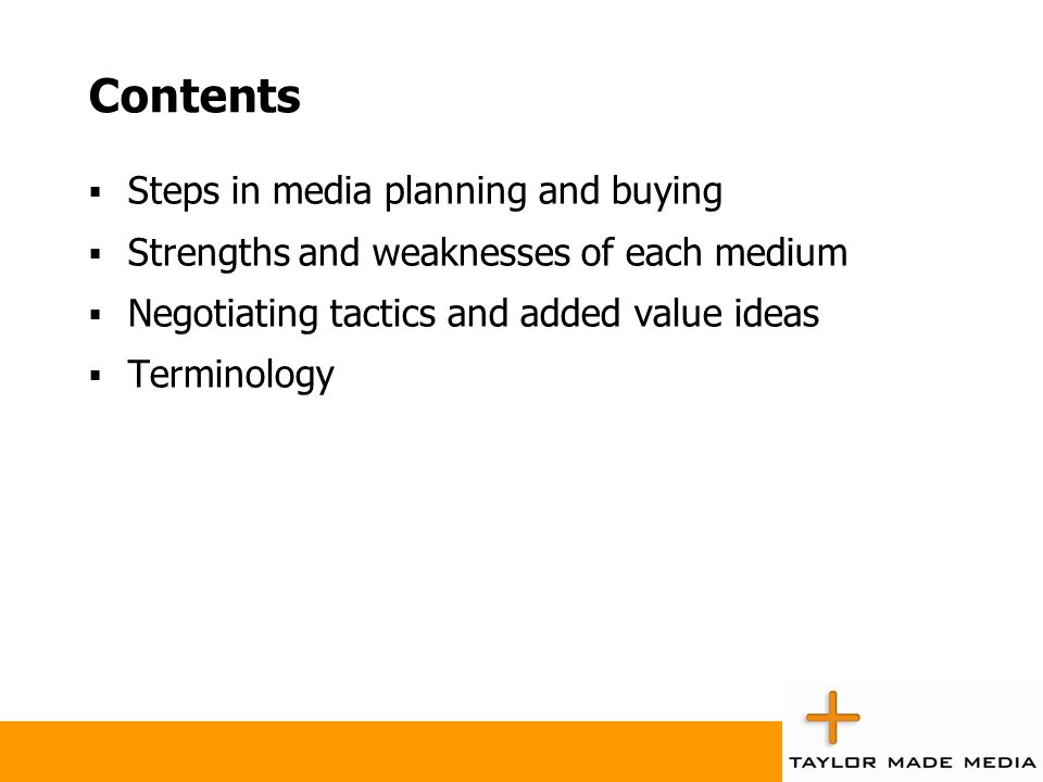 Contents Steps in media planning and buying