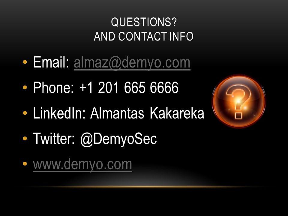 LinkedIn: Almantas Kakareka Twitter: @DemyoSec www.demyo.com