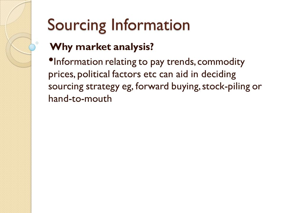 Sourcing Information Why market analysis