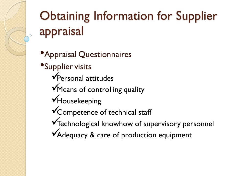 Obtaining Information for Supplier appraisal
