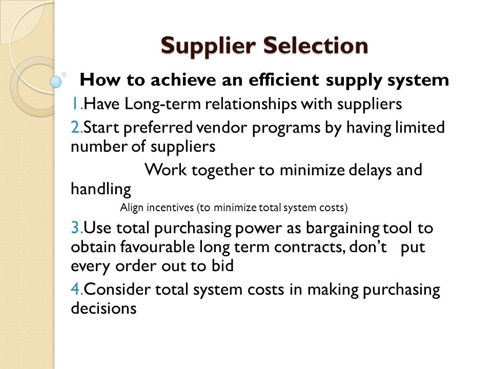 How to achieve an efficient supply system