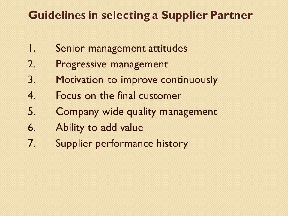 Guidelines in selecting a Supplier Partner