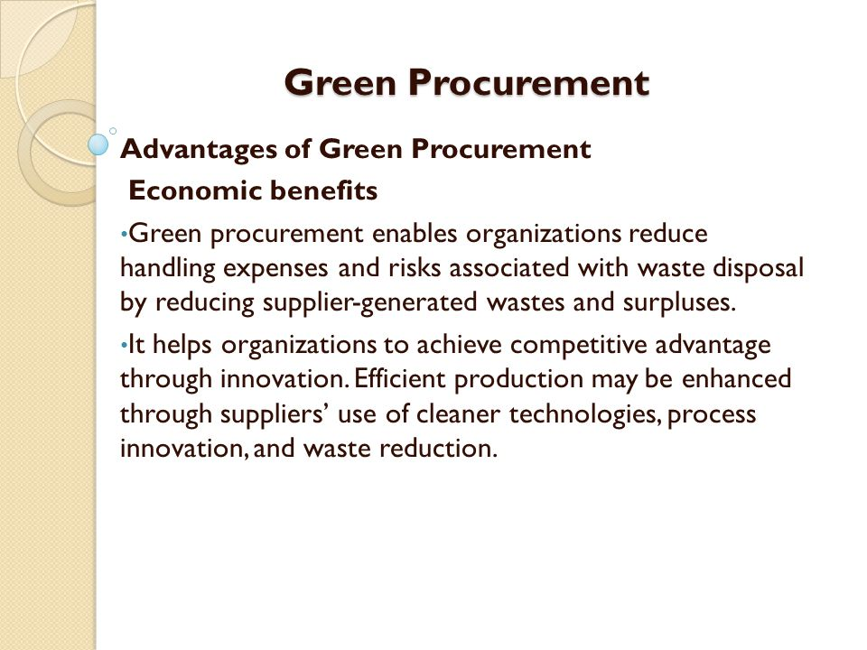 Green Procurement Advantages of Green Procurement Economic benefits