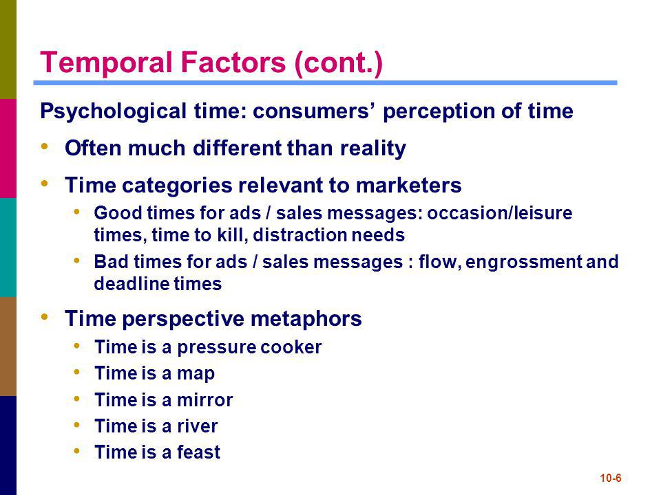 Temporal Factors (cont.)