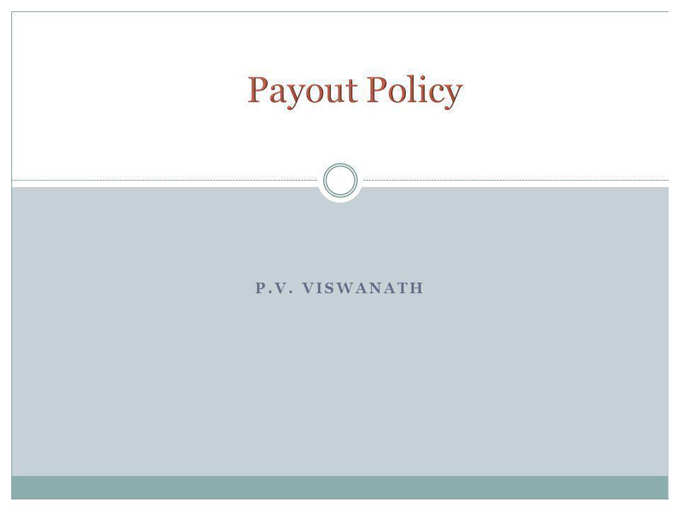 Payout Policy P.V. Viswanath