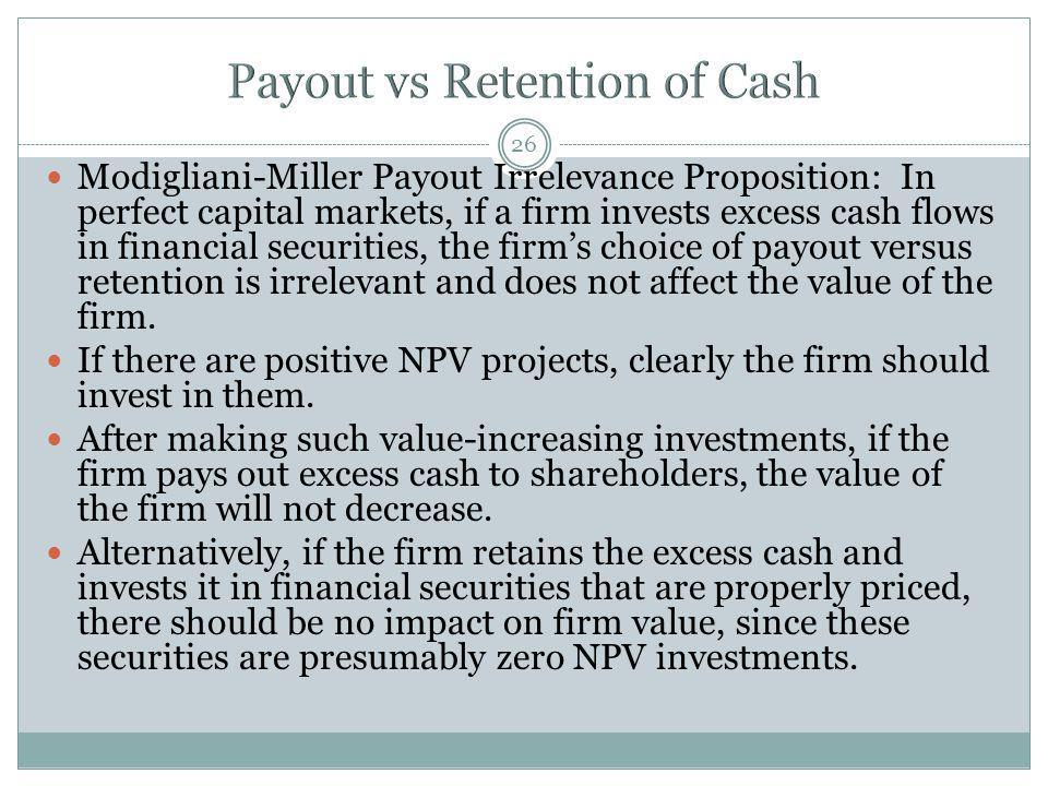 Payout vs Retention of Cash