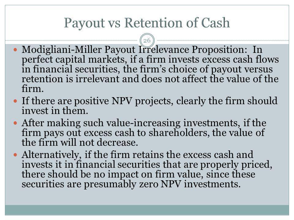 Payout vs Retention of Cash