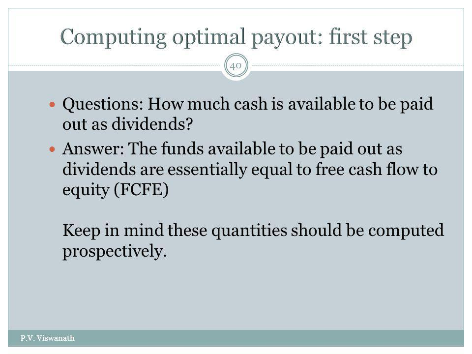Computing optimal payout: first step