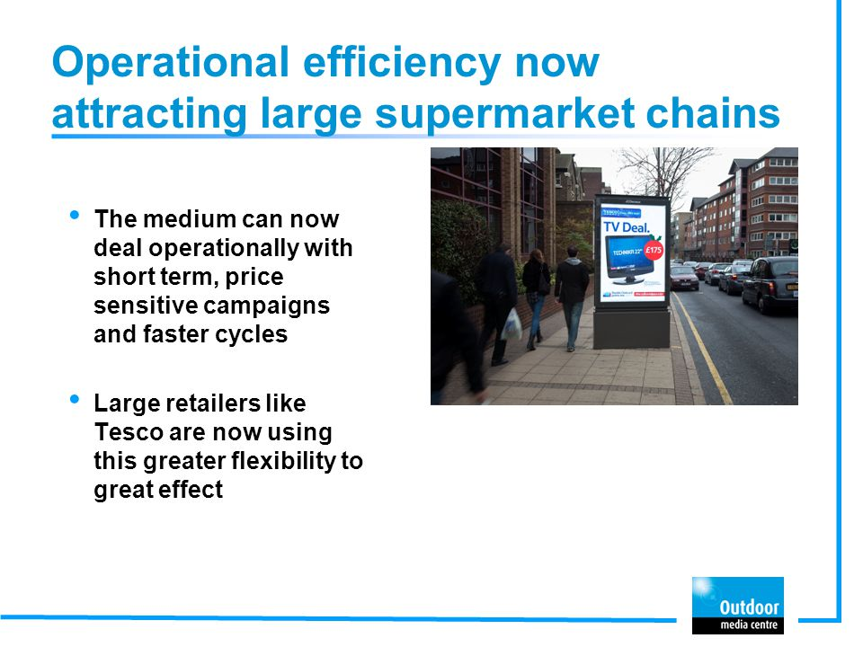 Operational efficiency now attracting large supermarket chains