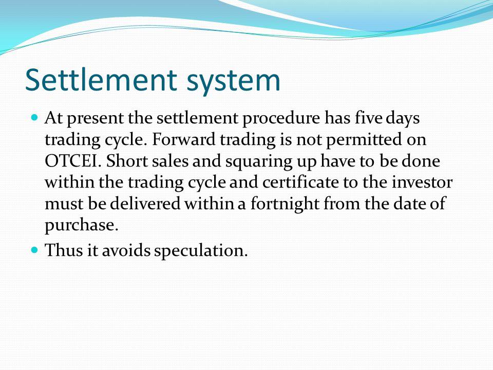 Settlement system