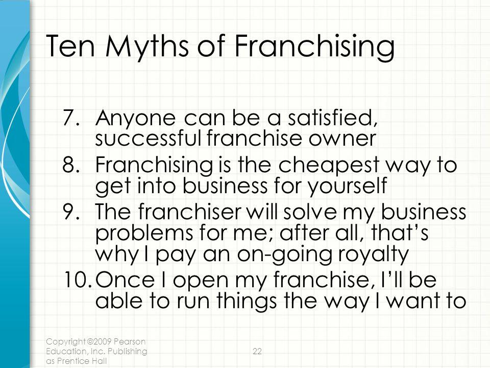 Ten Myths of Franchising