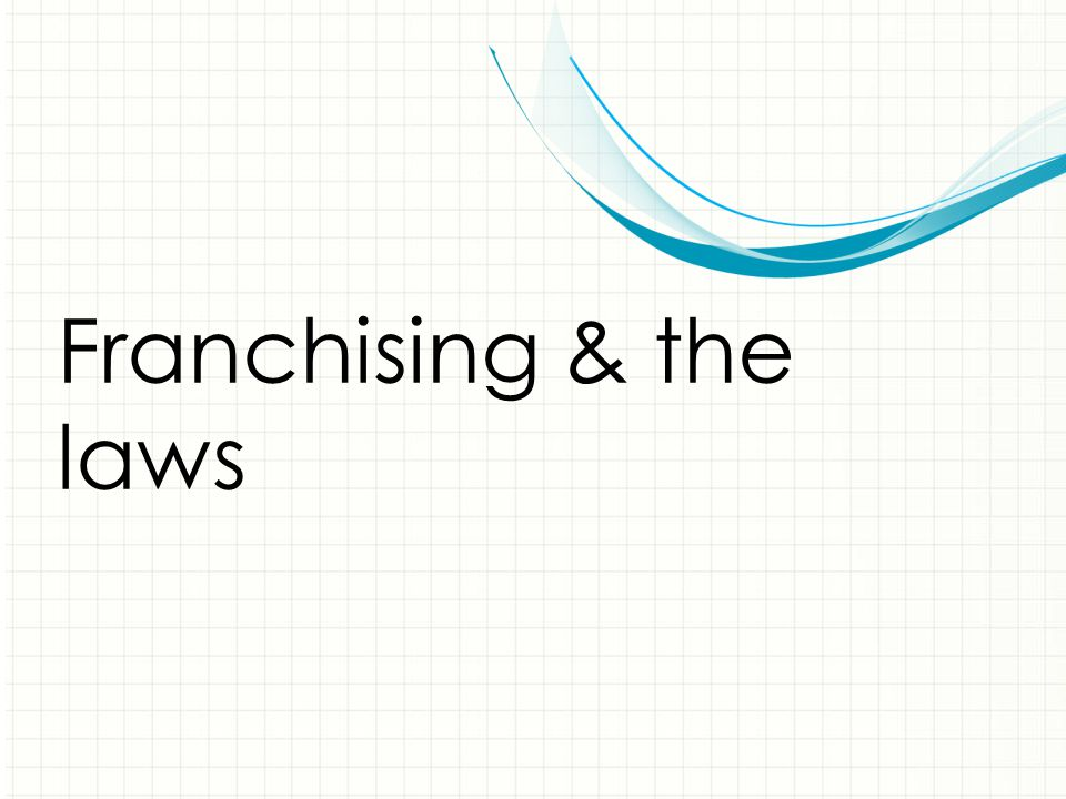 Franchising & the laws