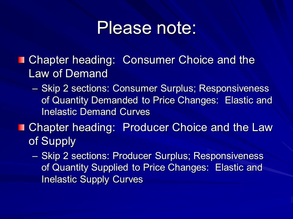 Please note: Chapter heading: Consumer Choice and the Law of Demand