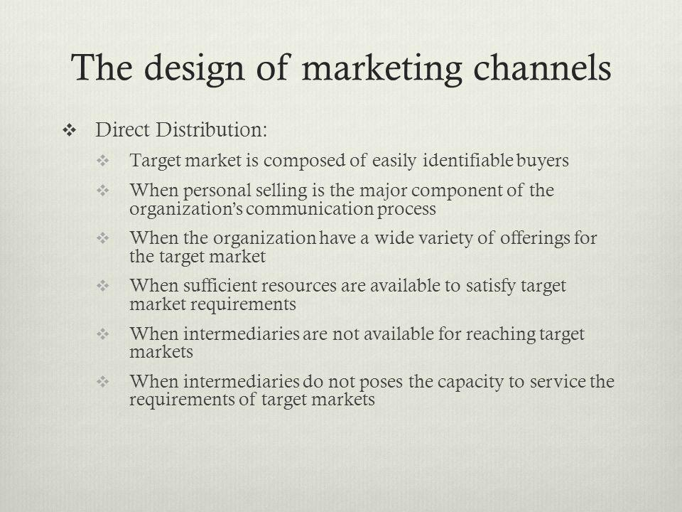The design of marketing channels