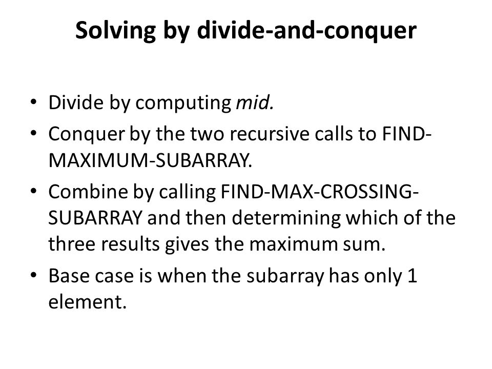Solving by divide-and-conquer