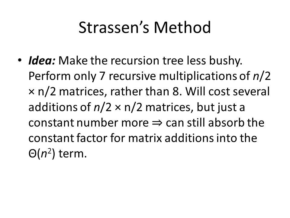 Strassen's Method