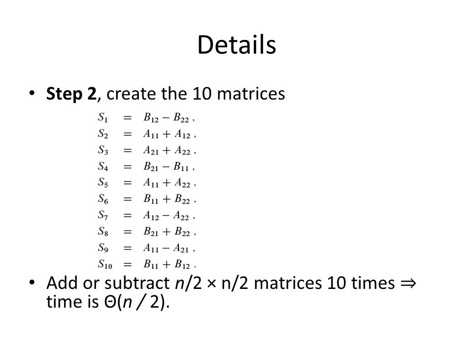 Details Step 2, create the 10 matrices