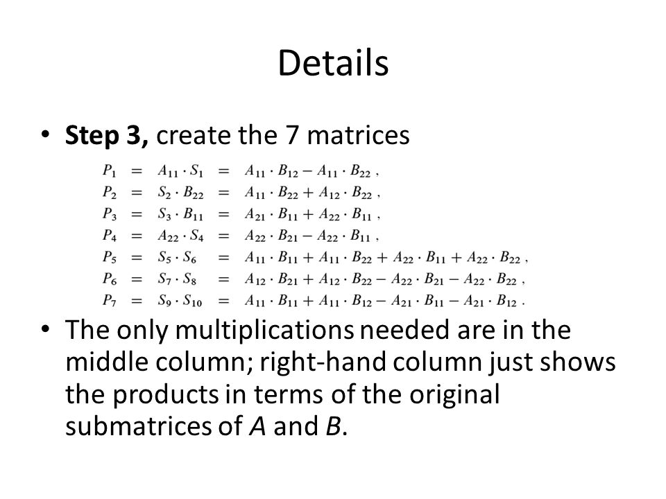 Details Step 3, create the 7 matrices
