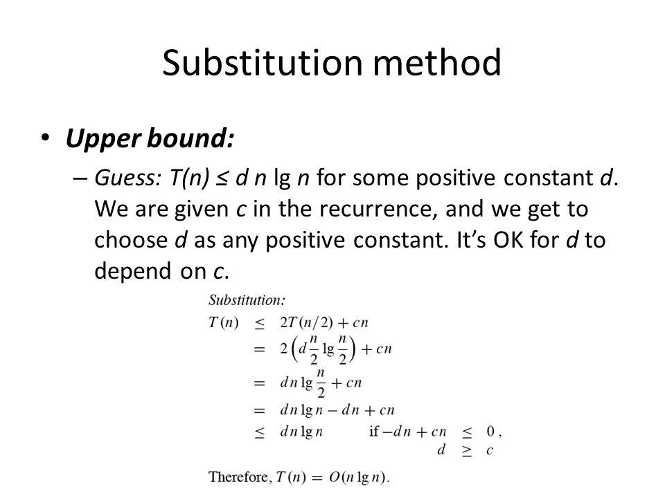 Substitution method Upper bound: