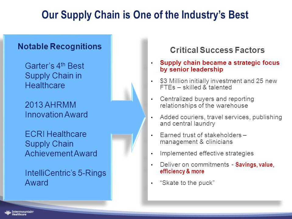 Our Supply Chain is One of the Industry's Best