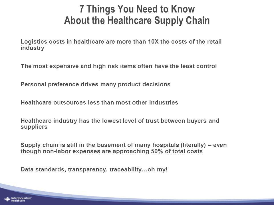 7 Things You Need to Know About the Healthcare Supply Chain