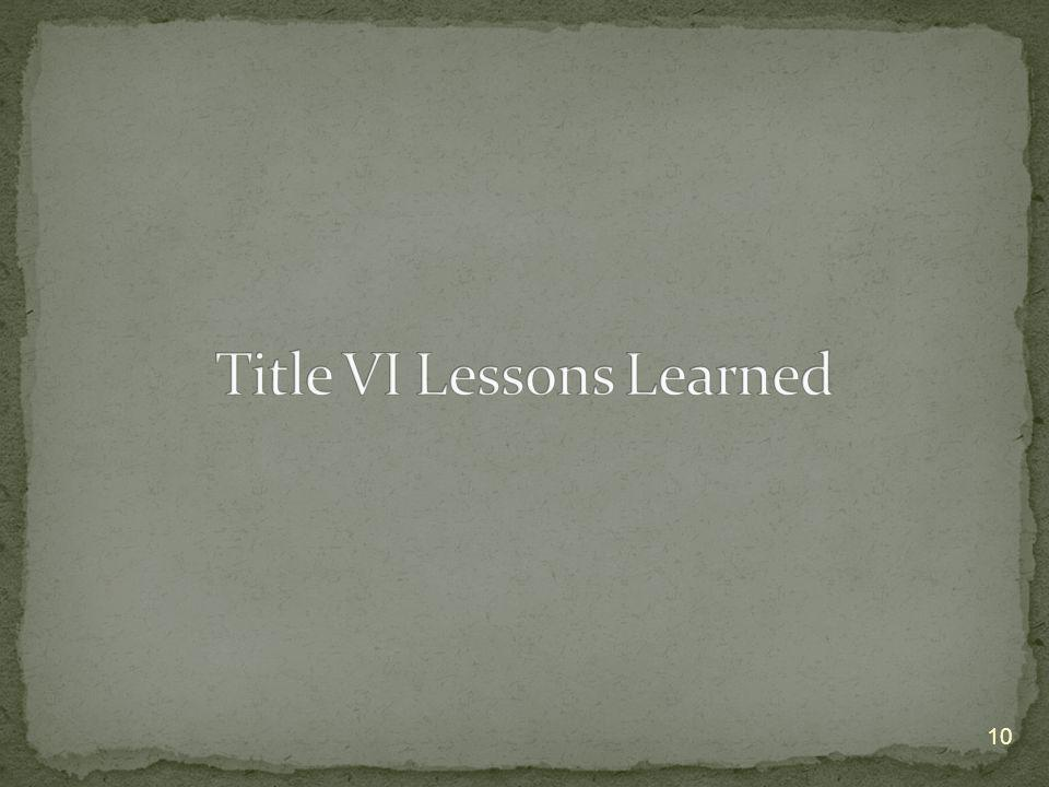 Title VI Lessons Learned