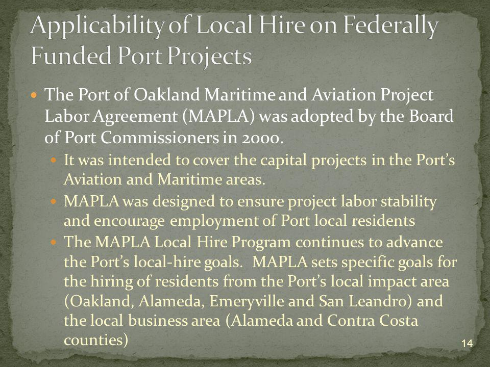 Applicability of Local Hire on Federally Funded Port Projects