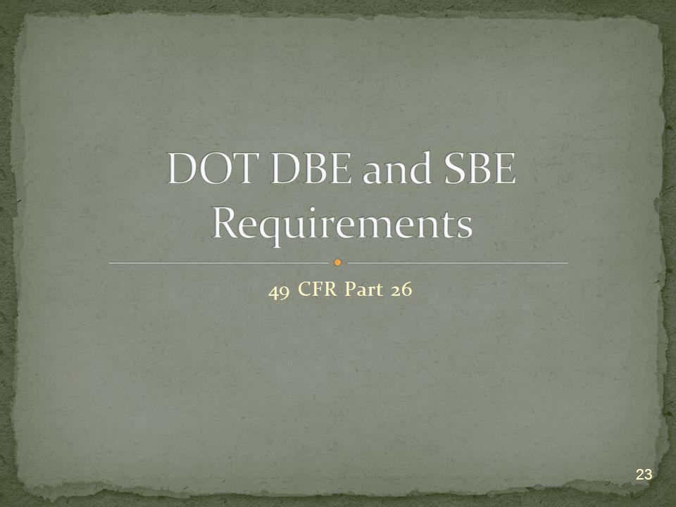 DOT DBE and SBE Requirements