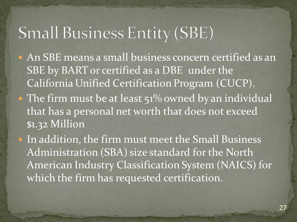 Small Business Entity (SBE)
