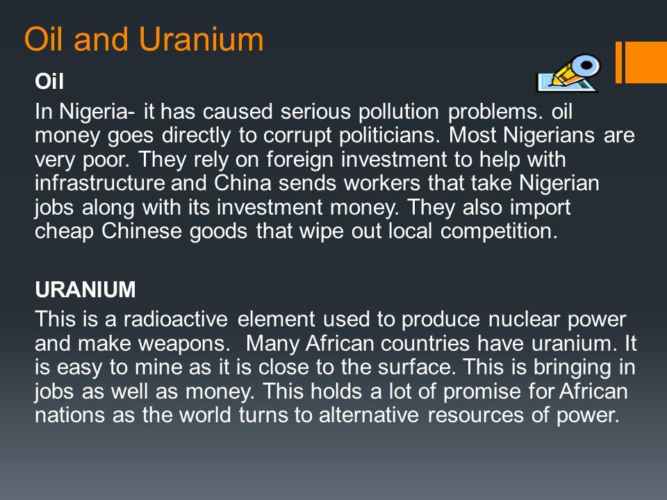 Oil and Uranium Oil.