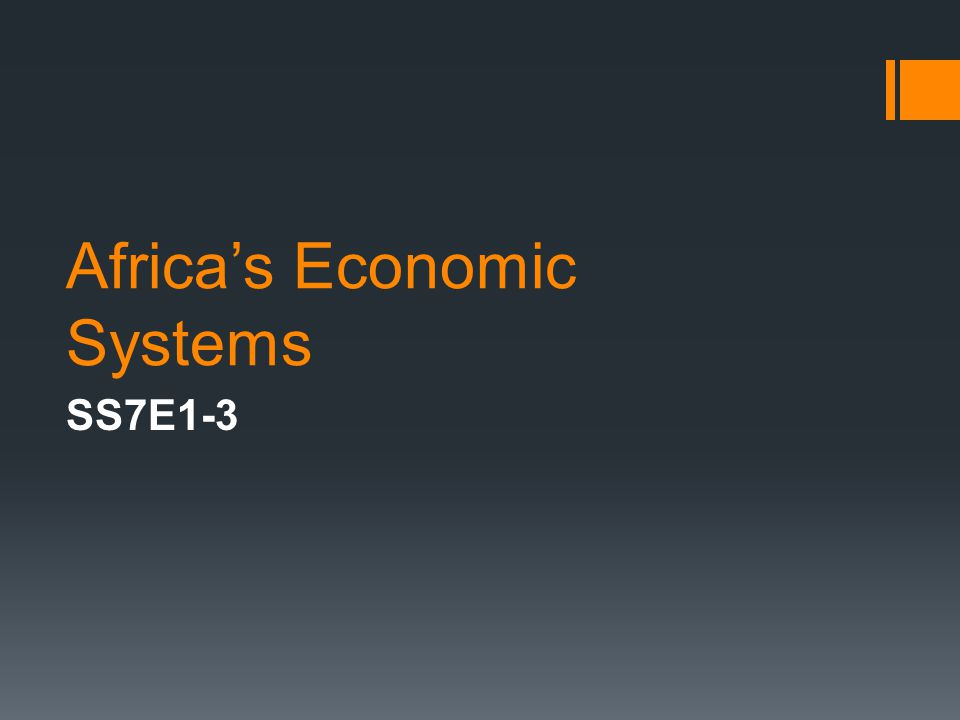 Africa's Economic Systems