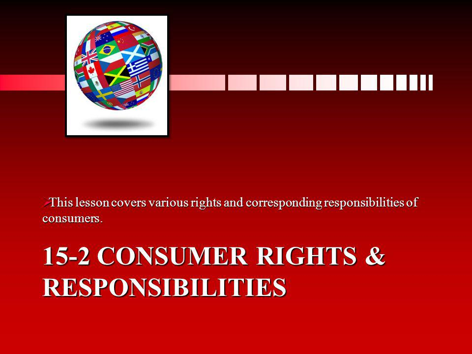 15-2 Consumer rights & responsibilities
