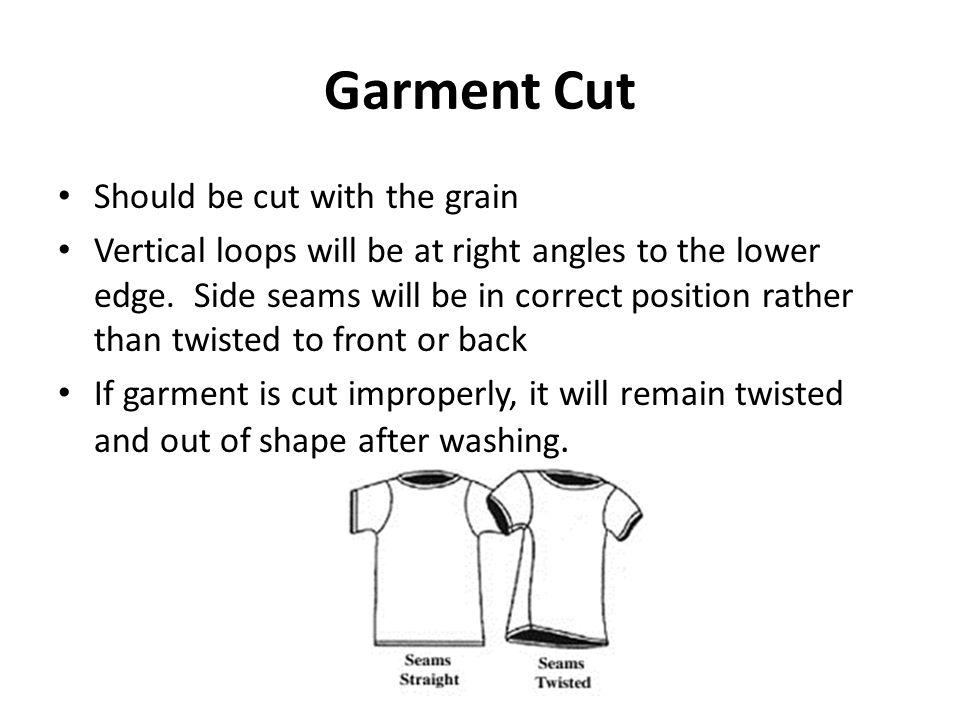 Garment Cut Should be cut with the grain