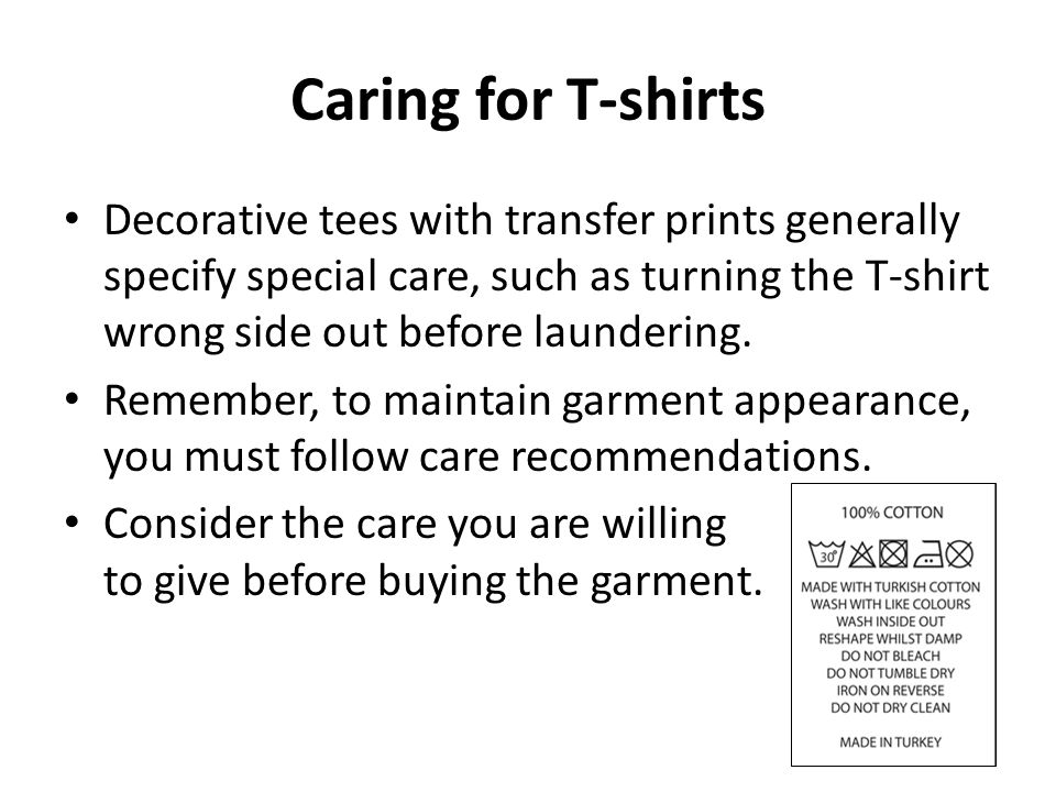 Caring for T-shirts