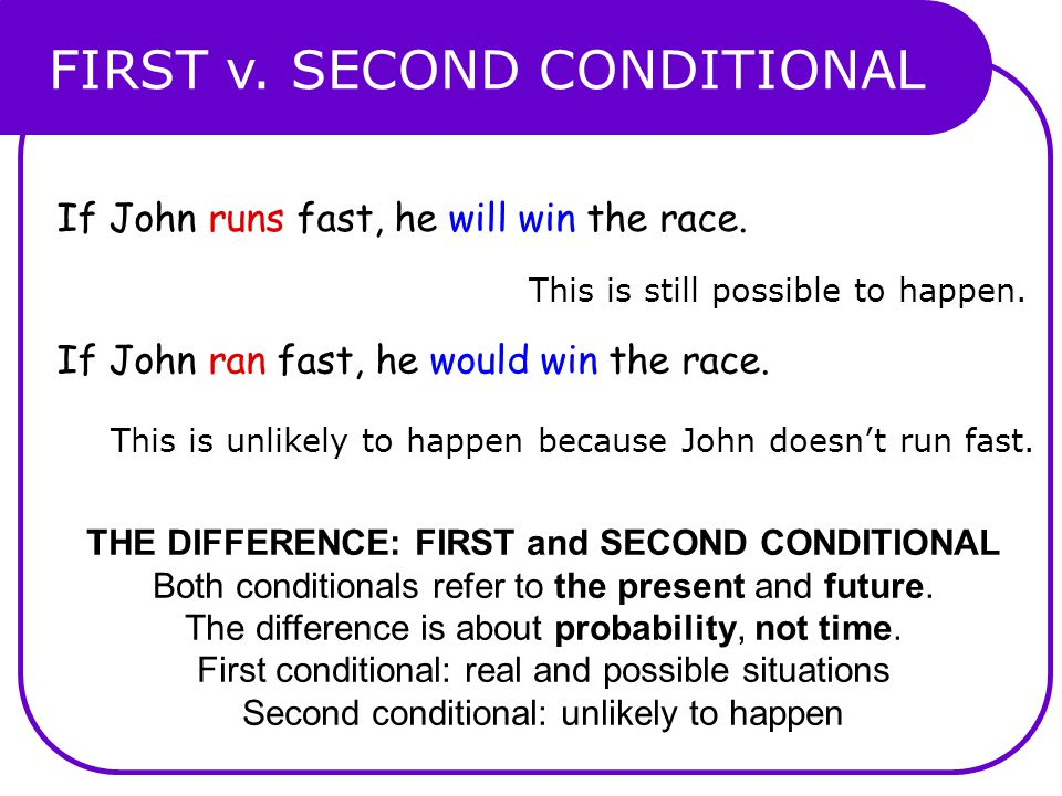 FIRST v. SECOND CONDITIONAL