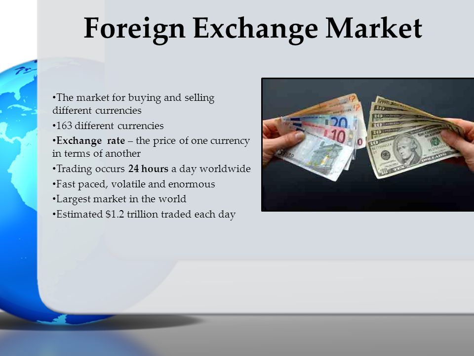 Foreign currency market