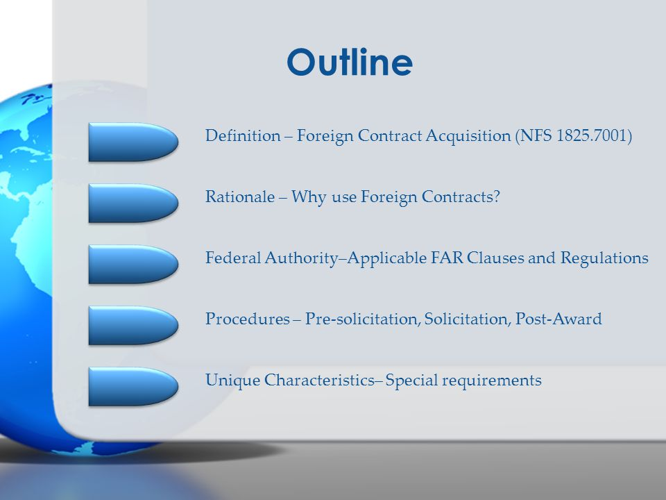 Outline Definition – Foreign Contract Acquisition (NFS 1825.7001)