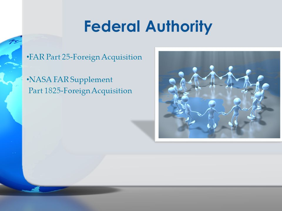 Federal Authority FAR Part 25-Foreign Acquisition NASA FAR Supplement